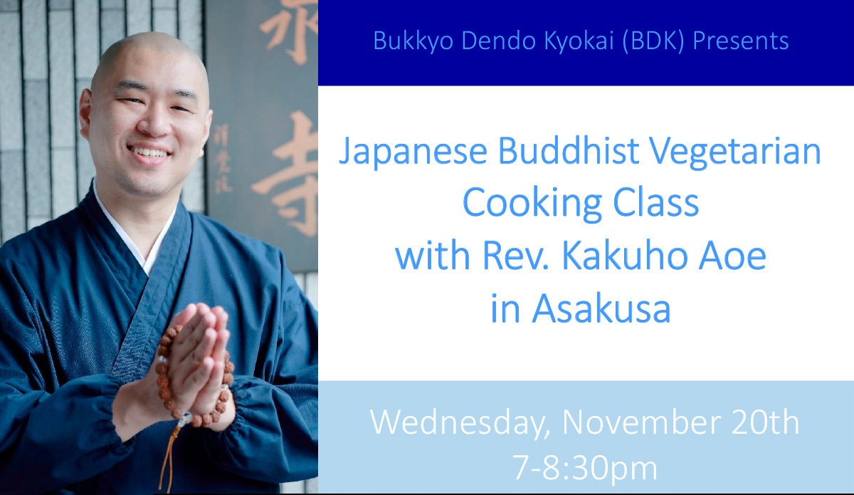 Japanese Buddhist Vegetarian Cooking Class with Rev. Kakuho Aoe in Asakusa.  | 公益財団法人仏教伝道協会 Society for the Promotion of Buddhism